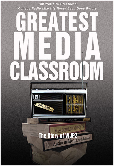 The Greatest Media Classrooom: The Story of WJPZ